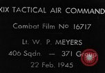 Image of strafing European Theater, 1945, second 2 stock footage video 65675045681