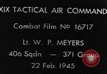 Image of strafing European Theater, 1945, second 6 stock footage video 65675045681