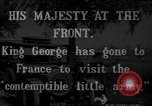 Image of King George V France, 1914, second 11 stock footage video 65675045919
