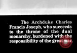 Image of Archduke Charles Francis Joseph European Theater, 1916, second 1 stock footage video 65675045992
