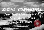 Image of Havana Conference for the Defense of the Americas Europe, 1942, second 2 stock footage video 65675046114