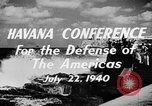 Image of Havana Conference for the Defense of the Americas Europe, 1942, second 3 stock footage video 65675046114