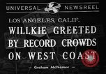 Image of Wendell Willkie Los Angeles California USA, 1940, second 1 stock footage video 65675046162