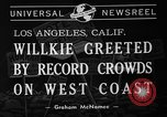 Image of Wendell Willkie Los Angeles California USA, 1940, second 7 stock footage video 65675046162