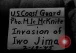 Image of D Day on Iwo Jima Iwo Jima, 1945, second 1 stock footage video 65675046469