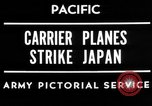 Image of carrier planes Japan, 1945, second 6 stock footage video 65675046551