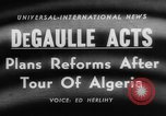 Image of Charles de Gaulle Algiers Algeria, 1958, second 4 stock footage video 65675046604