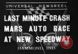 Image of car race Hammond Indiana USA, 1937, second 1 stock footage video 65675046690
