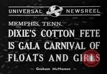 Image of Dixie's Cotton Fete Memphis Tennessee USA, 1940, second 5 stock footage video 65675046720