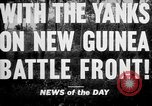 Image of United States troops New Guinea, 1943, second 3 stock footage video 65675047524