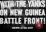 Image of United States troops New Guinea, 1943, second 4 stock footage video 65675047524