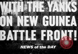 Image of United States troops New Guinea, 1943, second 5 stock footage video 65675047524