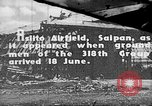 Image of Captured Japanese airfield in World War II Aslito Airfield Saipan Mariana Islands, 1944, second 1 stock footage video 65675047536