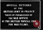 Image of British soldiers in Battle of the Somme France, 1916, second 1 stock footage video 65675048355