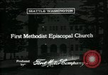 Image of Methodist Episcopal Church Seattle Washington USA, 1917, second 1 stock footage video 65675048837