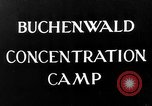 Image of Buchenwald concentration camp Weimar Germany, 1945, second 3 stock footage video 65675049036