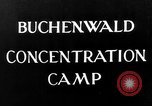 Image of Buchenwald concentration camp Weimar Germany, 1945, second 8 stock footage video 65675049036