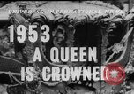 Image of Queen Elizabeth II Coronation London England United Kingdom, 1953, second 3 stock footage video 65675049153