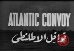 Image of Allied convoy of ships Atlantic Ocean, 1944, second 3 stock footage video 65675049254