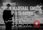 Image of Field Marshal Jan Smuts Cairo Egypt, 1944, second 3 stock footage video 65675049256