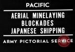 Image of Aerial Mine laying by B-29 bombers Mariana Islands, 1944, second 5 stock footage video 65675049278