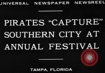 Image of Gasparilla Pirate festival Jose Gasparilla, 1930, second 10 stock footage video 65675049606