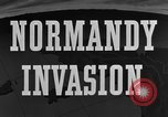 Image of Normandy Invasion Normandy France, 1944, second 11 stock footage video 65675049843