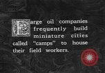 Image of oil camp United States USA, 1923, second 2 stock footage video 65675050550