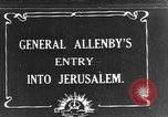 Image of Sir Edmund Allenby Jerusalem Palestine, 1917, second 1 stock footage video 65675050558