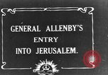 Image of Sir Edmund Allenby Jerusalem Palestine, 1917, second 2 stock footage video 65675050558