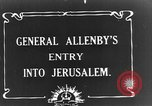 Image of Sir Edmund Allenby Jerusalem Palestine, 1917, second 3 stock footage video 65675050558