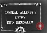 Image of Sir Edmund Allenby Jerusalem Palestine, 1917, second 4 stock footage video 65675050558