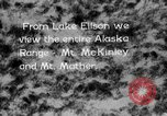 Image of Mount McKinley park Alaska USA, 1929, second 7 stock footage video 65675051283