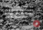 Image of Mount McKinley park Alaska USA, 1929, second 8 stock footage video 65675051283