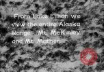 Image of Mount McKinley park Alaska USA, 1929, second 10 stock footage video 65675051283