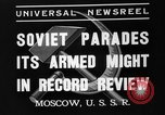 Image of Joseph Stalin Moscow Russia Soviet Union, 1937, second 3 stock footage video 65675051415