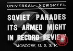 Image of Joseph Stalin Moscow Russia Soviet Union, 1937, second 7 stock footage video 65675051415
