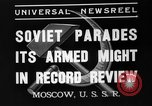 Image of Joseph Stalin Moscow Russia Soviet Union, 1937, second 9 stock footage video 65675051415