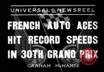 Image of Formula One Grand Prix France 1936 Montlhéry France, 1936, second 7 stock footage video 65675051557