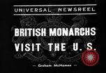 Image of British monarchs Washington DC USA, 1939, second 3 stock footage video 65675051600