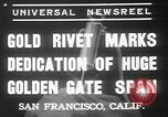 Image of Golden rivet completing the Golden Gate bridge San Francisco California USA, 1937, second 5 stock footage video 65675052024