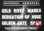 Image of Golden rivet completing the Golden Gate bridge San Francisco California USA, 1937, second 7 stock footage video 65675052024