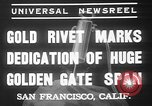 Image of Golden rivet completing the Golden Gate bridge San Francisco California USA, 1937, second 8 stock footage video 65675052024