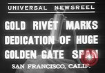 Image of Golden rivet completing the Golden Gate bridge San Francisco California USA, 1937, second 10 stock footage video 65675052024