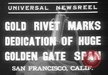 Image of Golden rivet completing the Golden Gate bridge San Francisco California USA, 1937, second 11 stock footage video 65675052024