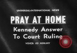Image of John F Kennedy urges prayer Washington DC USA, 1962, second 4 stock footage video 65675052196