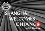 Image of General Chiang Kai Shek Shanghai China, 1946, second 2 stock footage video 65675052571
