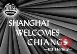 Image of General Chiang Kai Shek Shanghai China, 1946, second 4 stock footage video 65675052571