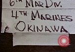 Image of 6th Marine Division 4th Marines Okinawa Ryukyu Islands, 1945, second 1 stock footage video 65675052857