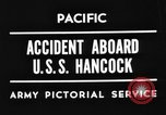 Image of USS Hancock on fire Pacific Ocean, 1945, second 6 stock footage video 65675052932